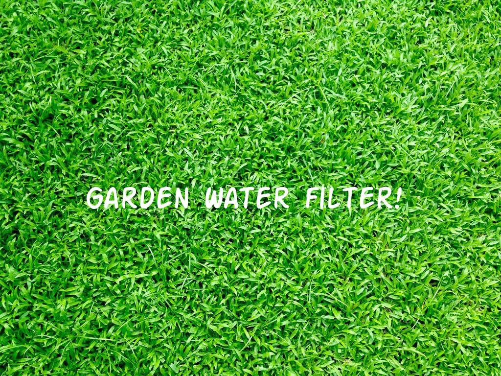 Garden-water-filter-buying-guide
